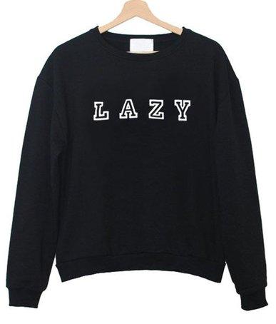 Lazy Sweatshirt