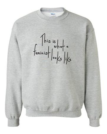 This Is What Feminist Looks Like Sweatshirt