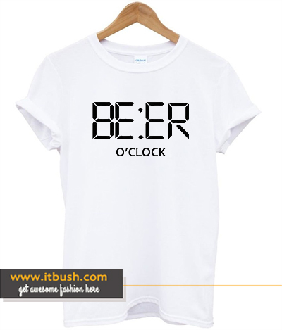ab266aa3bd Details about BEER O'CLOCK T-Shirt Novelty Funny Party T-Shirt Alarm ds