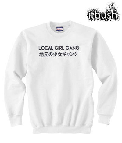 Local Girl Gang Japanese Sweatshirt