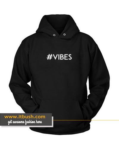 #VIBES Hoodie-ul