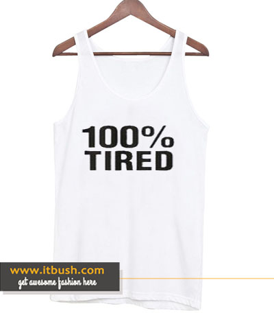 100% Tired Unisex tank top-ul