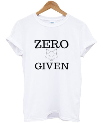 zero fox given t-shirt-ul