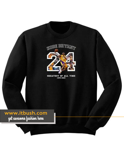 kobe bryant 24 greatest of all time sweatshirt-ul