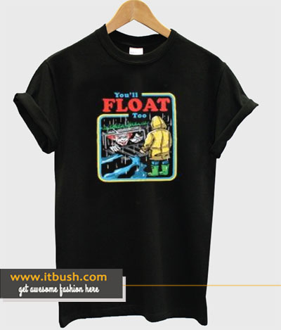 You'll Float Too Joker T-Shirt